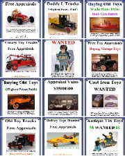 Old Toy Collections Wanted, toy collection appraisal, Buying vintage toys Buying antique toy collections large or small, selling vintage toys buying vintaage toy cars buying vintage toy banks buying large vintgae toy colelctions buying antique toys highest prices paid free toy appraisals, www.buddyltrucks.com free toy appraisal