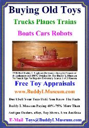 Free Toy Appraisals, www.buddyltrucks.com,  Buddy L Truck Value, Buddy L Museum Buying Vintage Toys German American Japan France